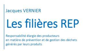 Responsabilité élargie des producteurs (REP) : </br>le rapport de Jacques Vernier a été remis hier